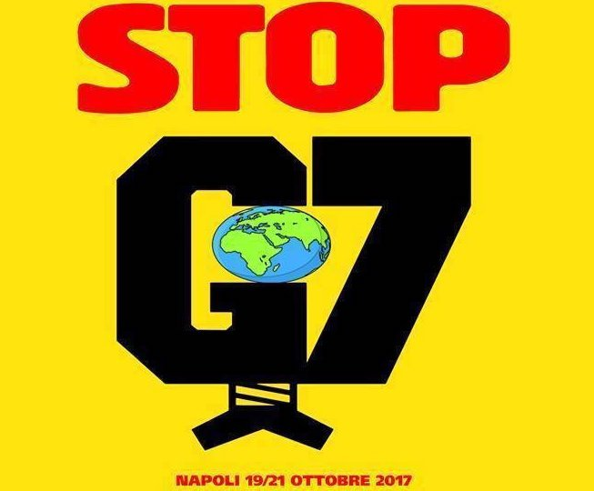 Appello alla mobilitazione contro il G7 di Ischia - Un altro mondo è possibile, un altro mondo è necessario