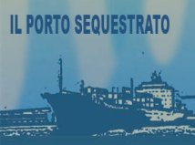 Il Porto sequestrato