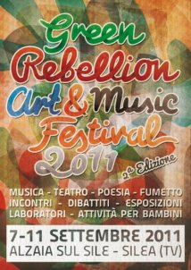 Green Rebellion Art & Music Festival 2011 7|11 settembre 2011