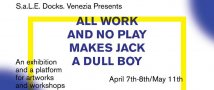 All work and no play makes jack a dull boy. All play and no work makes someone else a rich boy.