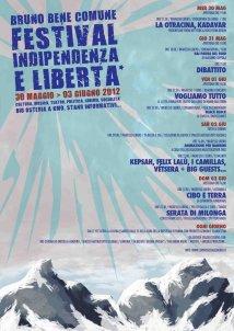 30.05 > 03.06 festival indipendenza e libertÀ 2012 | il bruno e' un bene comune