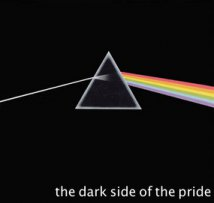 The Dark Side of the Pride
